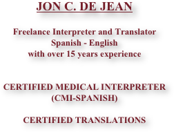 JON C. DE JEAN  Freelance Interpreter and Translator Spanish - English